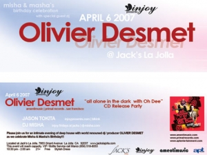 Olivier Desmet @ Jack's La Jolla in 2007